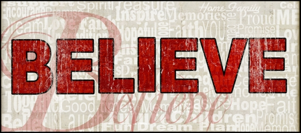 Believe 8x20 sentiments